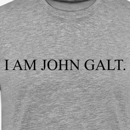 I AM JOHN GALT - Dark - Men's Premium T-Shirt