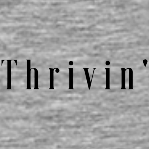basic thrivin' apparel - Men's Premium T-Shirt