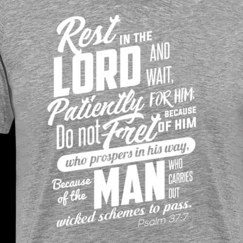 Rest in the Lord White - Men's Premium T-Shirt