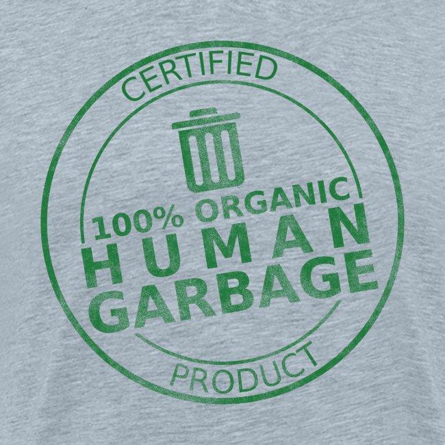 100% Human Garbage