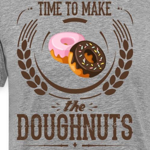 Time To Make The Doughnuts - Men's Premium T-Shirt