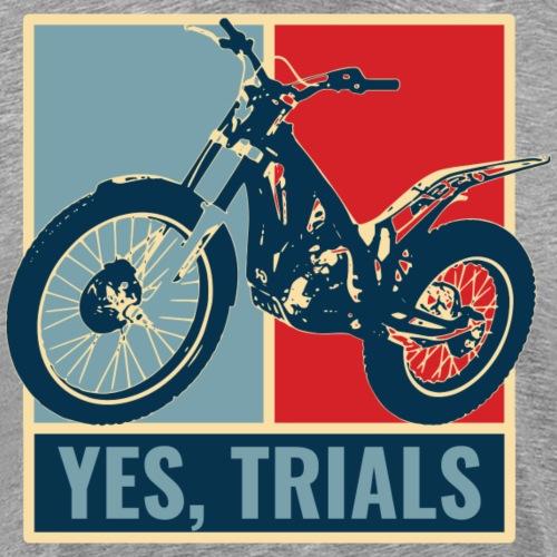 Yes, TRIALS - Men's Premium T-Shirt