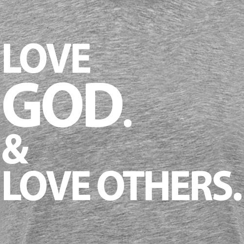 Gateway | Love God + Love OTHERS - Men's Premium T-Shirt