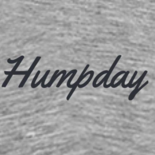 Humpday - Men's Premium T-Shirt