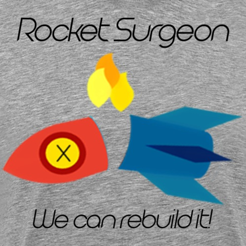 rocket surgeon - Men's Premium T-Shirt