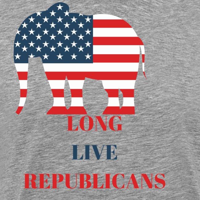 LONG LIVE REPUBLICANS