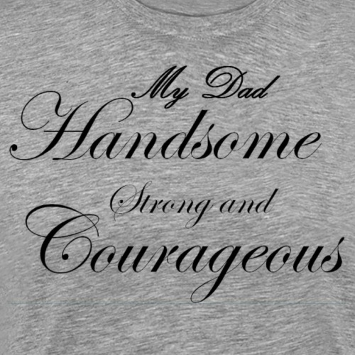 handsome dad - Men's Premium T-Shirt