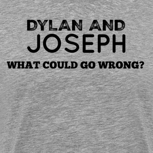 What Could Go Wrong? - Men's Premium T-Shirt