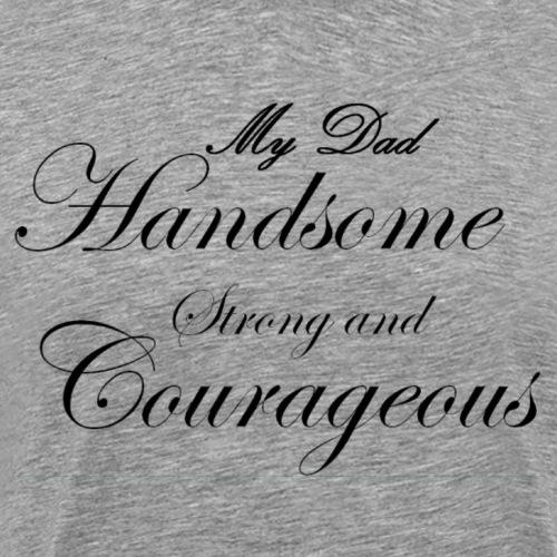 handsome dad - Men's Premium T-Shirt