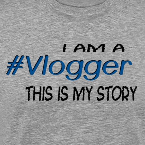 #Vlogger - Men's Premium T-Shirt