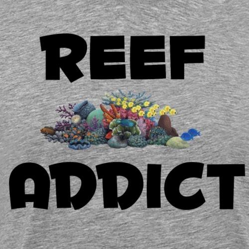 Reef Addict - Men's Premium T-Shirt