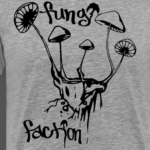 Shrooms (5) - Fungi Faction - Men's Premium T-Shirt