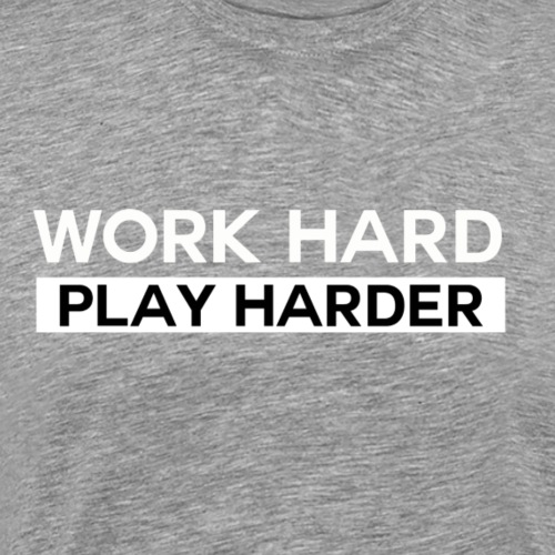 workhardplayharder - Men's Premium T-Shirt