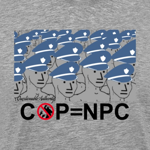 COP=N-P-C - Men's Premium T-Shirt