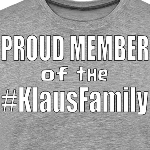 Proud Member of the Klaus Family - Men's Premium T-Shirt