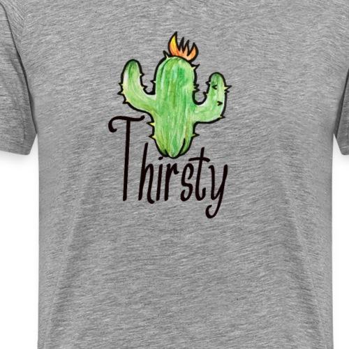 Thirsty Cactus - Men's Premium T-Shirt
