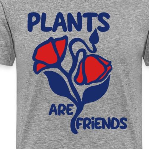 Plants are friends - Men's Premium T-Shirt