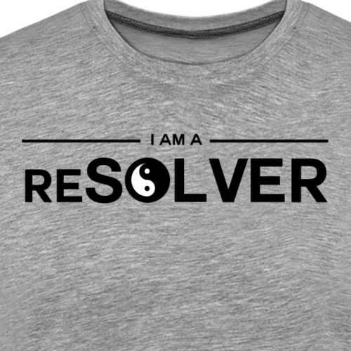 I Am A Resolver - Men's Premium T-Shirt
