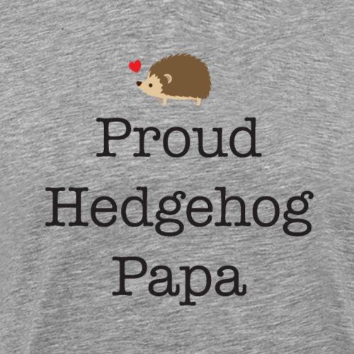 Proud Hedgehog Papa - Men's Premium T-Shirt