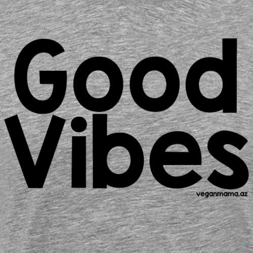 Good Vibes in Black - Men's Premium T-Shirt