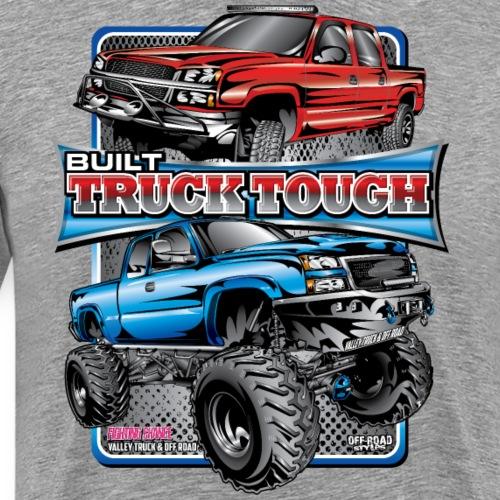 Built Truck Tough - Men's Premium T-Shirt