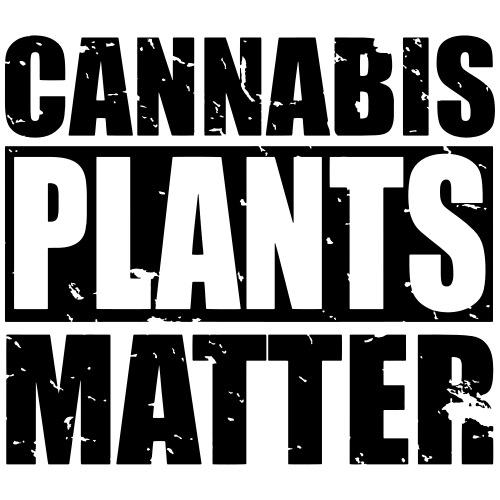 CANNABIS PLANTS MATTER - Men's Premium T-Shirt