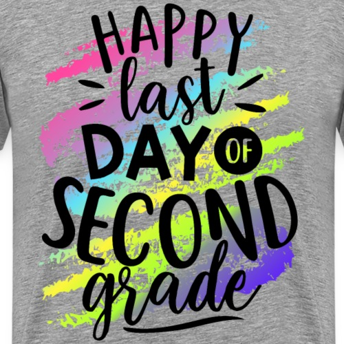 Happy Last Day of Second Grade Teacher T-Shirts - Men's Premium T-Shirt