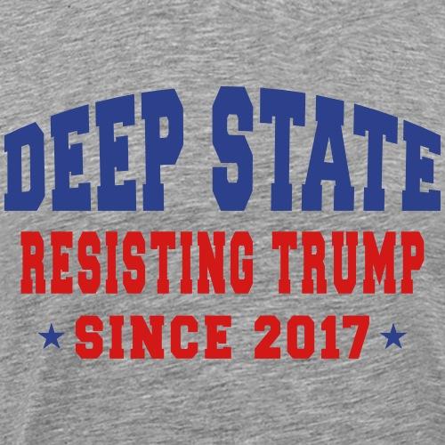 Deep State Resisting Trump - Men's Premium T-Shirt
