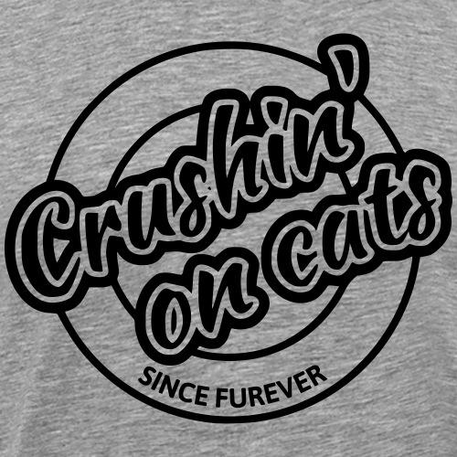 Crushing on cats - Men's Premium T-Shirt