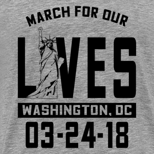 March For Our Lives Lady LIberty - Men's Premium T-Shirt