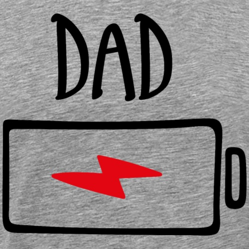 Out of Batteries - Dad - Men's Premium T-Shirt