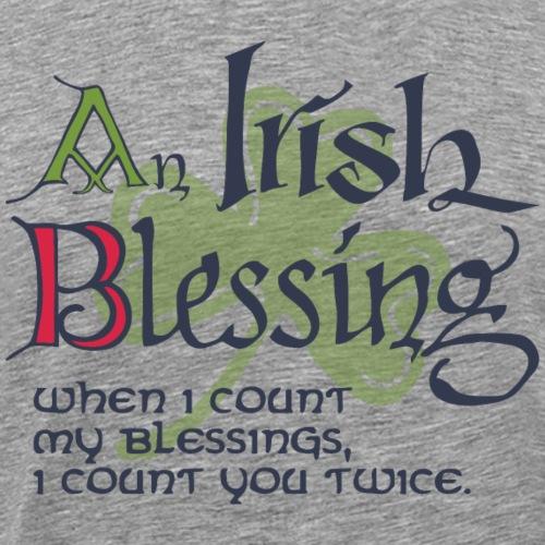 An Irish Blessing - Men's Premium T-Shirt