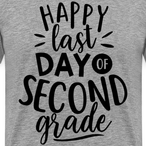 Happy Last Day of Second Grade Teacher T-Shirt - Men's Premium T-Shirt