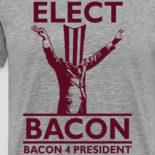 Elect Bacon! - Men's Premium T-Shirt