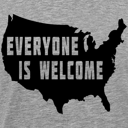 Everyone is Welcome - Men's Premium T-Shirt