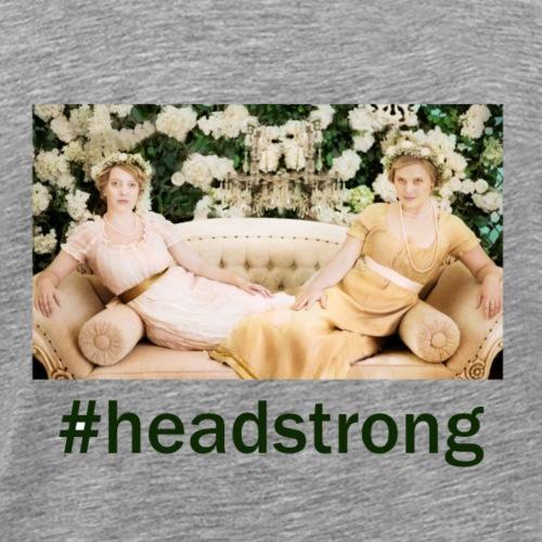 #headstrong Patron Only - Men's Premium T-Shirt