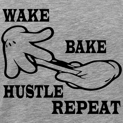 Wake bake hustle repeat - Men's Premium T-Shirt
