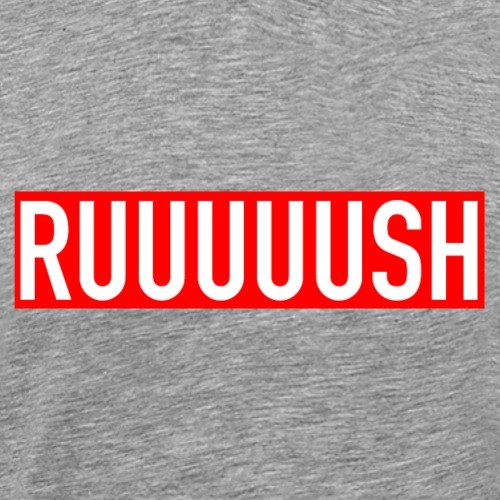 RUUUUSH - Men's Premium T-Shirt