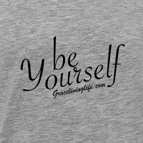 Be Yourself - Men's Premium T-Shirt