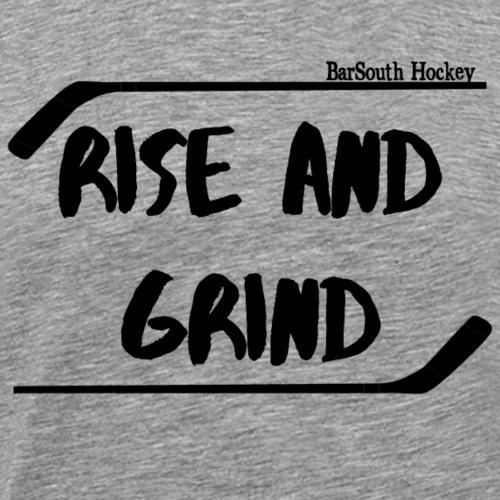 rise_and_grind - Men's Premium T-Shirt