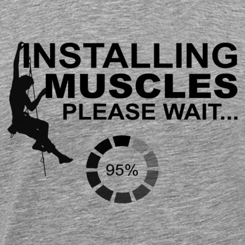 Climbing Kletter T Shirt Installing Muscles - Men's Premium T-Shirt