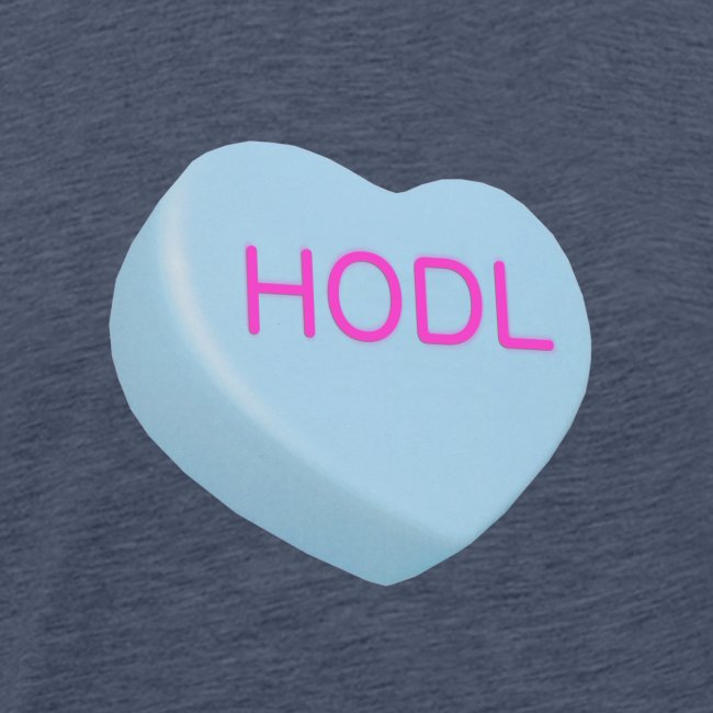 HODL - Hold on For Dear Life - Candy Heart - blue