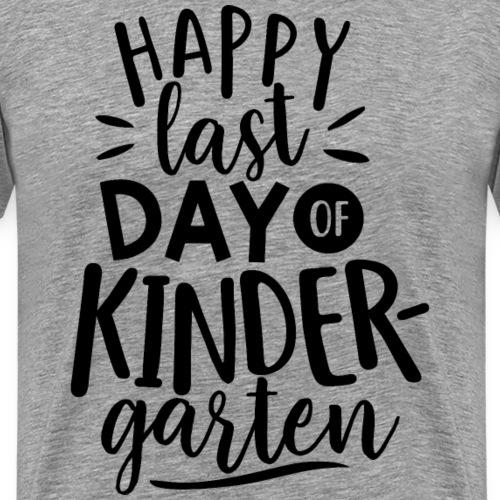 Happy Last Day of Kindergarten Teacher T-Shirts - Men's Premium T-Shirt