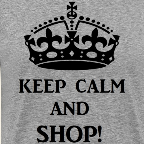 keep calm shop blk - Men's Premium T-Shirt