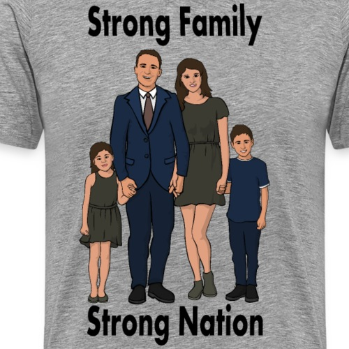 Strong Family, Strong Nation - Business - Men's Premium T-Shirt