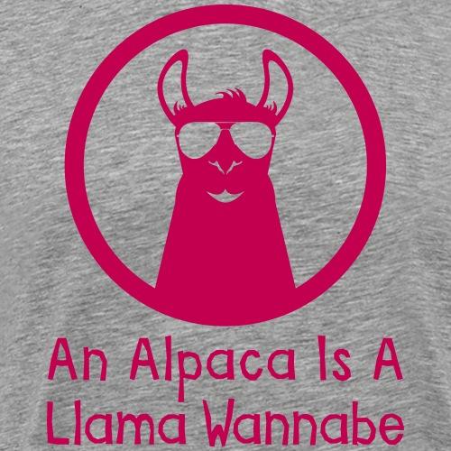 An Alpaca Is A Llama Wannabe - Men's Premium T-Shirt
