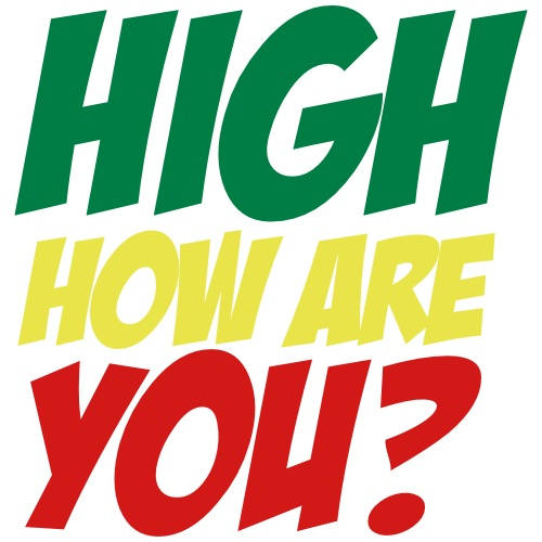 HIGHT HOW ARE YOU? - Men's Premium T-Shirt