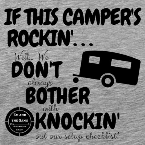 If this camper's rockin' - Men's Premium T-Shirt