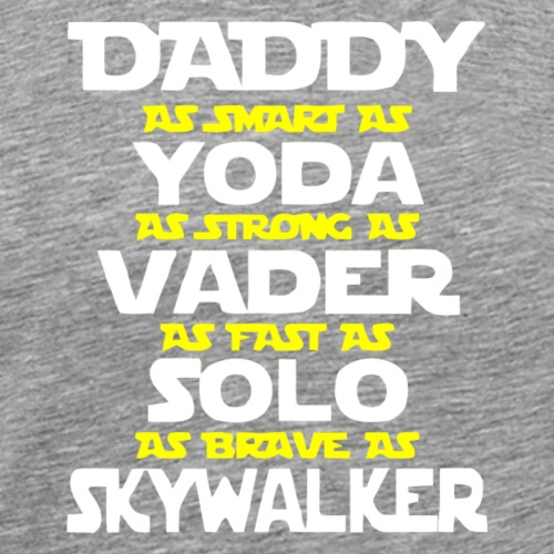 Daddy yoda best father's day gift, funny yoda dad - Men's Premium T-Shirt