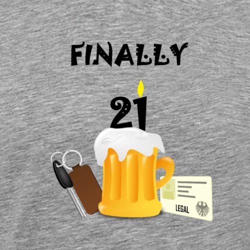Finally 21 - Men's Premium T-Shirt